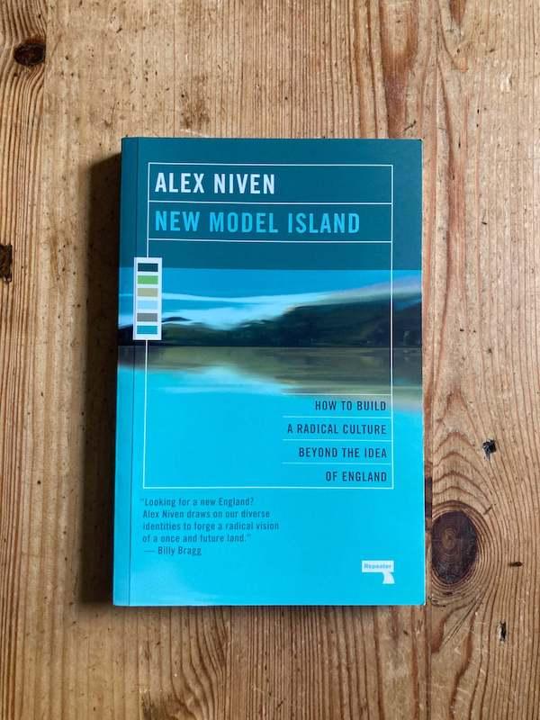 Alex Niven's New Model Island